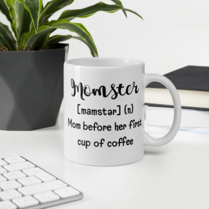 Momster before coffee11oz coffee and tea mug on desk
