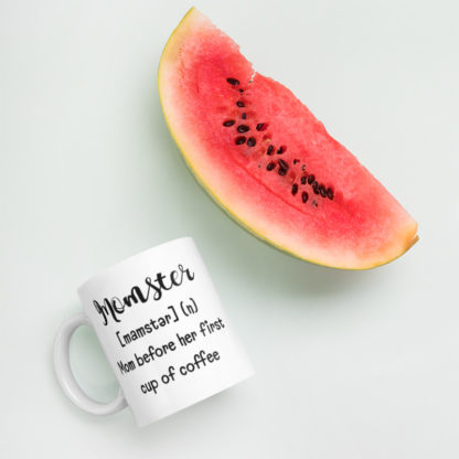 Momster before coffee11oz coffee and tea mug with watermelon