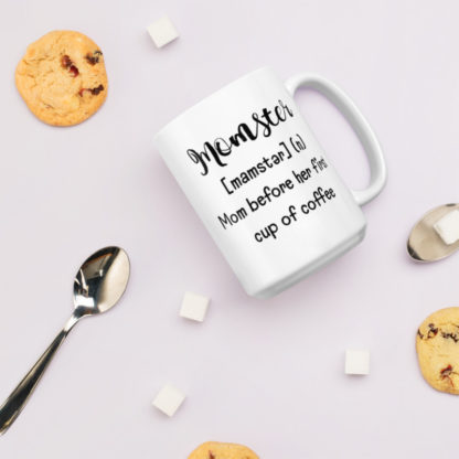 Momster before coffee15oz coffee and tea mug with cookies